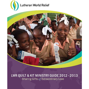LWR Quilt and Kit Ministry Guide